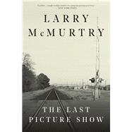 The Last Picture Show by McMurtry, Larry, 9781631493591
