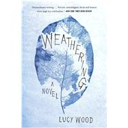 Weathering by Wood, Lucy, 9781632863591