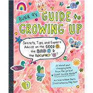 Bunk 9's Guide to Growing Up by Nuchi, Adah; Hunt, Meg, 9780761193593