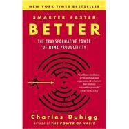 Smarter Faster Better by DUHIGG, CHARLES, 9780812983593