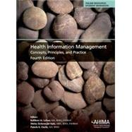 Health Information Management: Concepts, Principles, and Practice by Kathleen M. LaTour; Shirley Eichenwald Maki; Pamela K. Oachs, 9781584263593