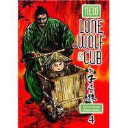 New Lone Wolf and Cub Volume 4 by KOIKE, KAZUOMORI, HIDEKI, 9781616553593