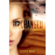 Unchanged by Brody, Jessica, 9781250073594