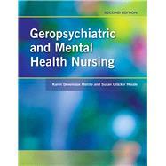 Geropsychiatric and Mental Health Nursing by Melillo, Karen Devereaux; Houde, Susan Crocker, 9780763773595