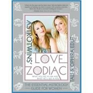 The Astrotwins' Love Zodiac by Edut, Tali, 9781402213595