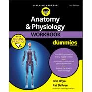 Anatomy & Physiology for Dummies by Odya, Erin; DuPree, Pat, 9781119473596