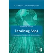 Localizing Apps: A practical guide for translators and translation students by Roturier; Johann, 9781138803596