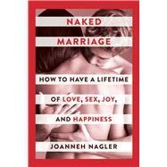 Naked Marriage by Nagler, Joanneh, 9781510733596