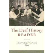 The Deaf History Reader by Van Cleve, John V., 9781563683596