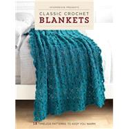 Interweave Presents Classic Crochet Blankets by Interweave Press, 9781632503596