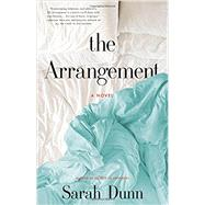 The Arrangement by Dunn, Sarah, 9780316013598