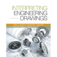 Interpreting Engineering Drawings by Branoff, Ted; Jensen, Cecil H.; Helsel, Jay D., 9781133693598