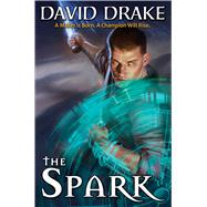 The Spark by Drake, David, 9781481483599