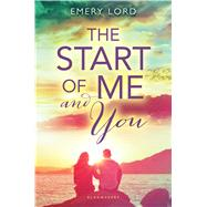 The Start of Me and You by Lord, Emery, 9781619633599