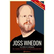 The Joss Whedon Companion ( Revised & Updated Edn) by Popmatters, 9781783293599