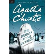 The Murder at the Vicarage by Christie, Agatha, 9780062073600