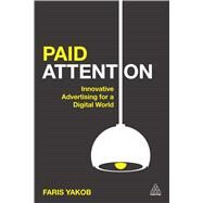Paid Attention by Yakob, Faris, 9780749473600