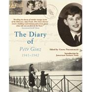 The Diary of Petr Ginz by Ginz, Petr; Pressburger, Chava; Lappin, Elena; Foer, Jonathan Safran, 9780802143600