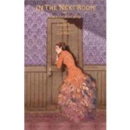 In the Next Room (Or the Vibrator Play) by Ruhl, Sarah, 9781559363600