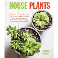 House Plants by Palmer, Isabelle, 9781782493600