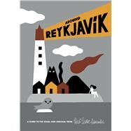 Around Reykjavik by Anastasio, Laura; Lester, Herb, 9781910023600
