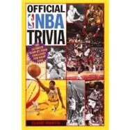 Official NBA Trivia : The Ultimate Team-by-Team Challenge for Hoop Fans by Martin, Clare, 9780061073601