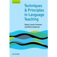 Techniques and Principles in Language Teaching by Larsen-Freeman, Diane; Anderson, Marti, 9780194423601