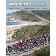 Biochemistry : A Short Course by Tymoczko, John L.; Berg, Jeremy M.; Stryer, Lubert, 9781429283601