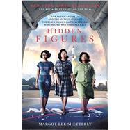 Hidden Figures by Shetterly, Margot Lee, 9780062363602