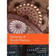 Patterns of World History Volume One: To 1600 with Sources by Von Sivers, Peter; Desnoyers, Charles A.; Stow, George B., 9780190693602