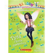 Las hadas de la moda #3: Tyra, el hada diseñadora by Meadows, Daisy, 9780545723602