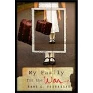 My Family for the War by Voorhoere, Anne C.; Reichel, Tammi, 9780803733602