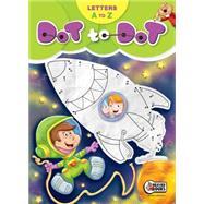 Dot to Dot, Letters A-Z by Beaver Books, 9781770663602