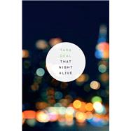 That Night Alive by Tara Deal, 9781881163602