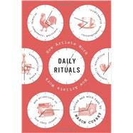 Daily Rituals by CURREY, MASON, 9780307273604