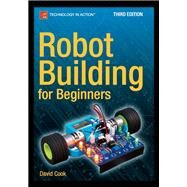 Robot Building for Beginners by Cook, David, 9781484213605