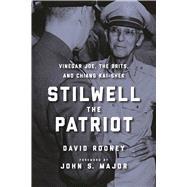 Stilwell the Patriot by Rooney, David; Major, John S, 9781510703605