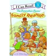 The Berenstain Bears' Family Reunion by Berenstain, Stan, 9780060583606