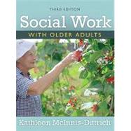 Social Work With Older Adults by McInnis-Dittrich, Kathleen, 9780205593606