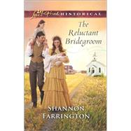 The Reluctant Bridegroom by Farrington, Shannon, 9780373283606
