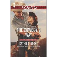 The Cowboy's Way by Denosky, Kathie, 9780373733606
