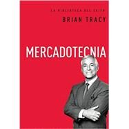 Mercadotecnia / Marketing by Tracy, Brian, 9780718033606
