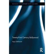Twenty-First Century Bollywood by Gehlawat; Ajay, 9781138793606