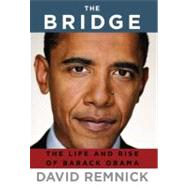 The Bridge by Remnick, David, 9781400043606