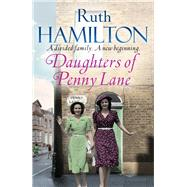 Daughters of Penny Lane by Hamilton, Ruth, 9781447283607