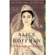 The Marriage of Opposites by Hoffman, Alice, 9781451693607