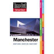 Time Out Shortlist Manchester by Unknown, 9781846703607