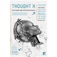 Thought X by Page, Ra; Fiennes, William; Appleby, Robert; Marek, Adam; Orr, K. J., 9781905583607
