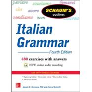 Schaum's Outline of Italian Grammar, 4th Edition by Germano, Joseph; Schmitt, Conrad, 9780071823609
