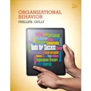 Organizational Behavior : Tools for Success by Phillips, Jean M.; Gully, Stanley M., 9781133953609
